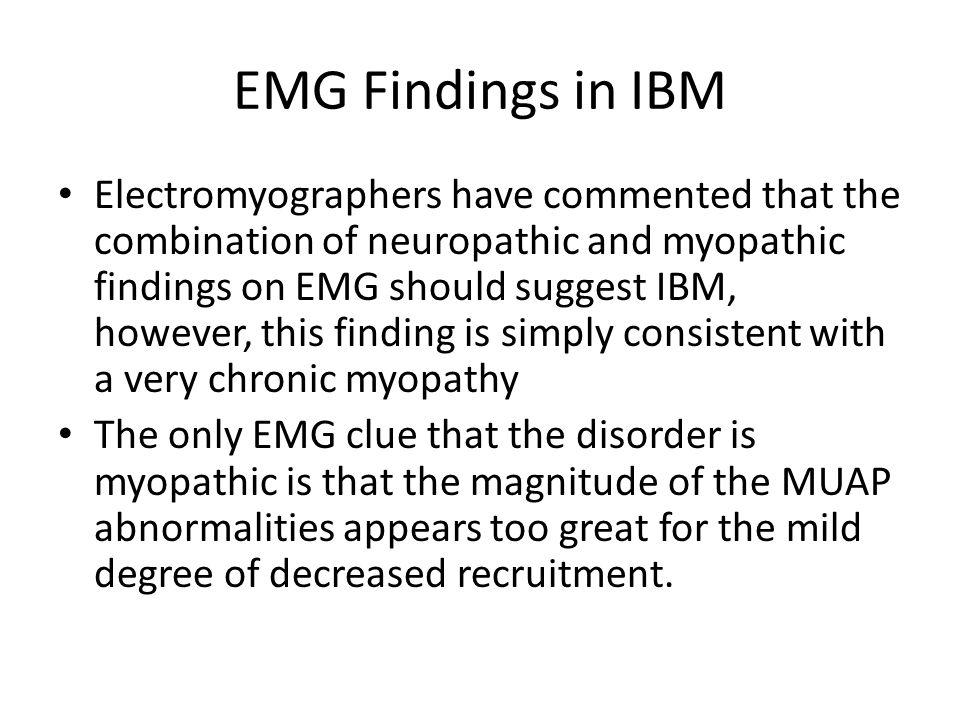 EMG Findings in IBM