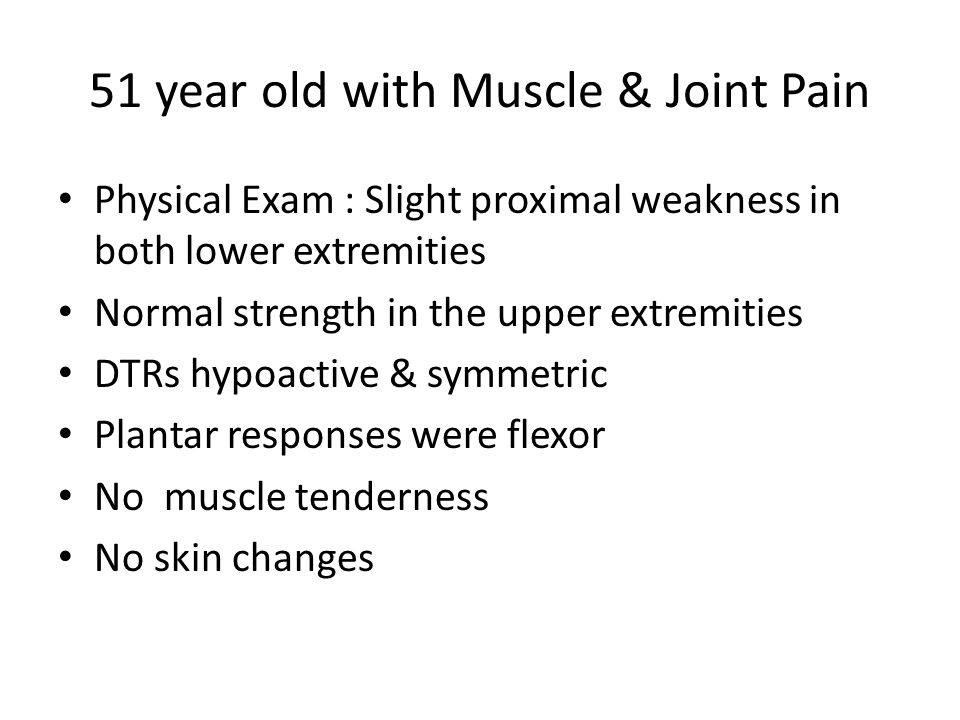51 year old with Muscle & Joint Pain