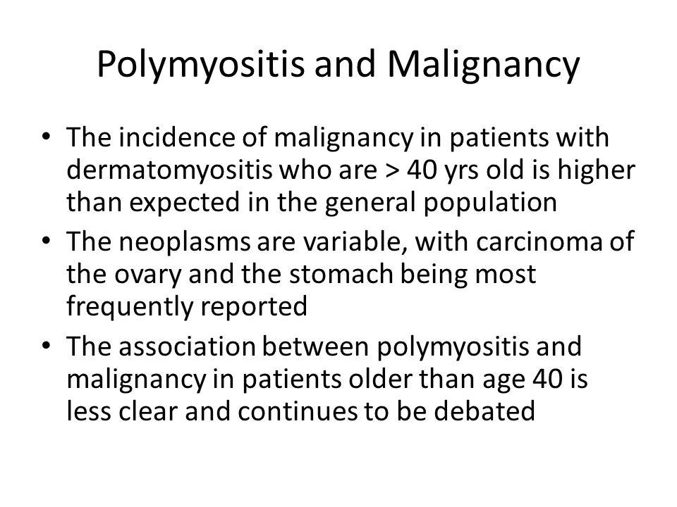 Polymyositis and Malignancy