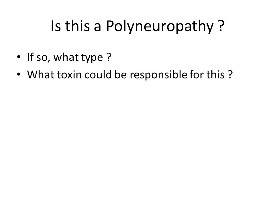 Is this a Polyneuropathy