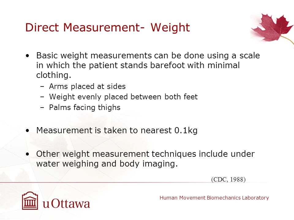 Direct Measurement- Weight