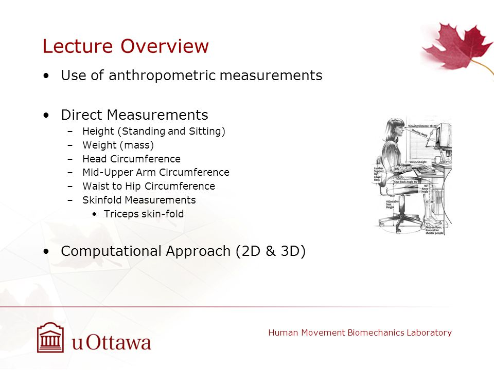 Lecture Overview Use of anthropometric measurements