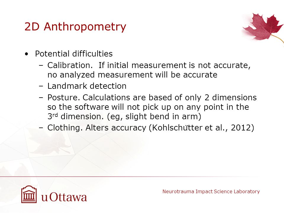 2D Anthropometry Potential difficulties