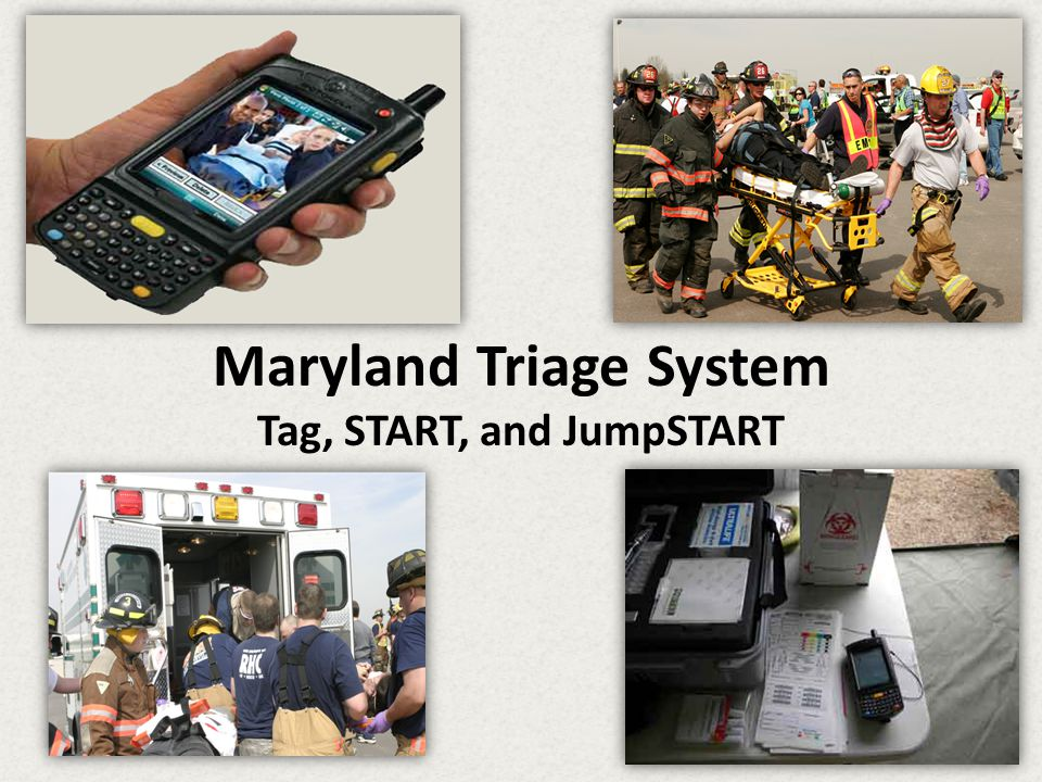 Maryland Triage System Tag, START, and JumpSTART