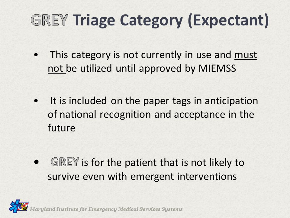GREY Triage Category (Expectant)