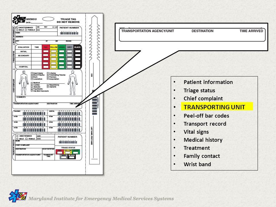 TRANSPORTING UNIT Patient information Triage status Chief complaint