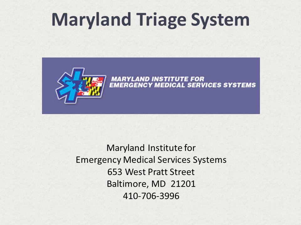 Maryland Triage System