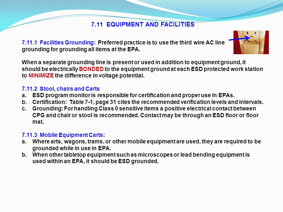 7.11 EQUIPMENT AND FACILITIES