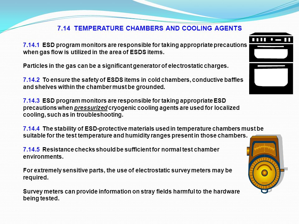 7.14 TEMPERATURE CHAMBERS AND COOLING AGENTS
