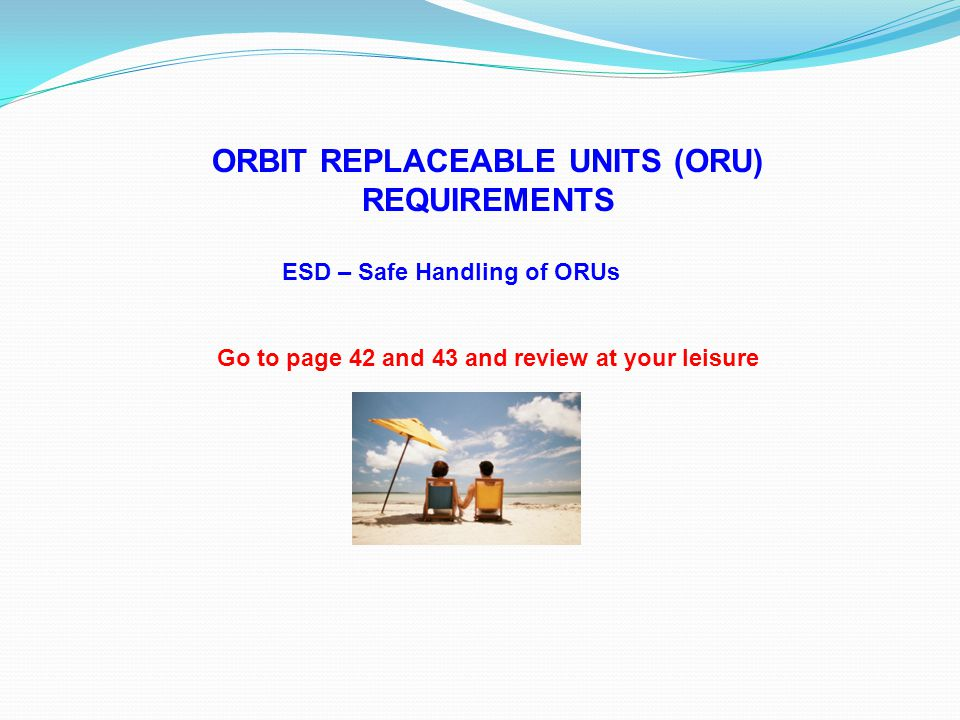 ORBIT REPLACEABLE UNITS (ORU) REQUIREMENTS