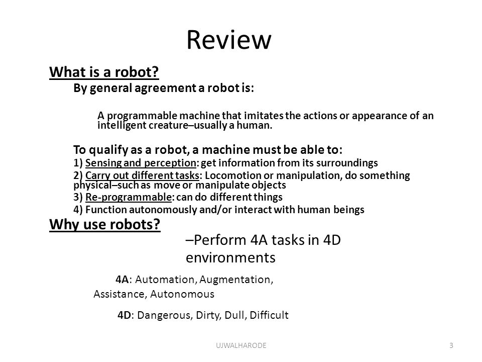 Review What is a robot Why use robots