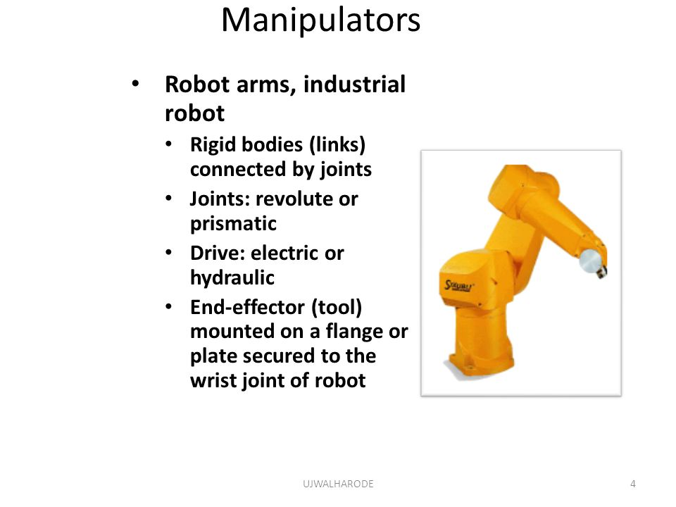 Manipulators Robot arms, industrial robot