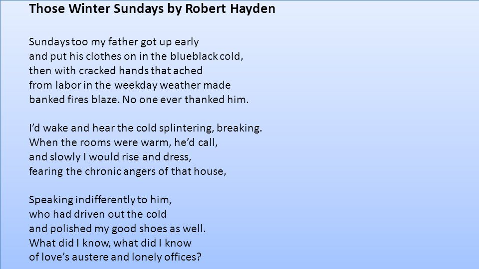"Compare "" My Fathers Waltz"" And "" Those Winter Sundays"" Essay Sample"