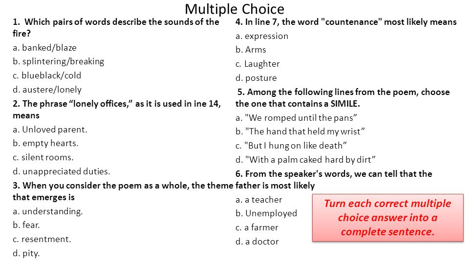 Turn each correct multiple choice answer into a complete sentence.
