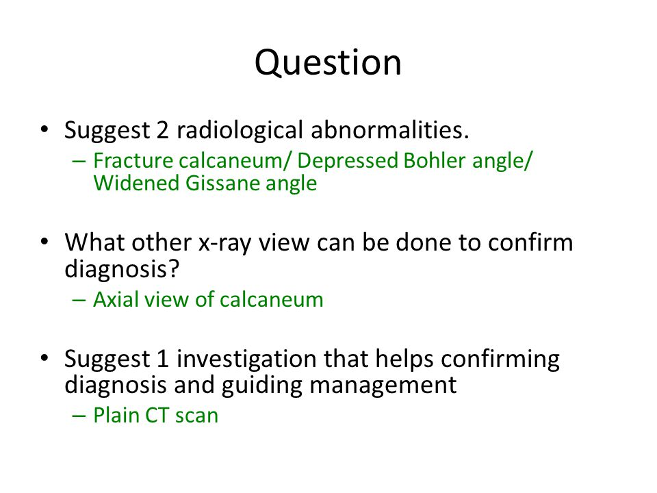 Question Suggest 2 radiological abnormalities.