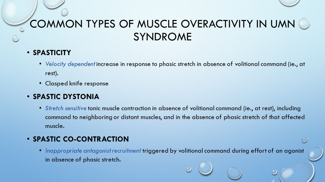 Common types of muscle overactivity in Umn syndrome
