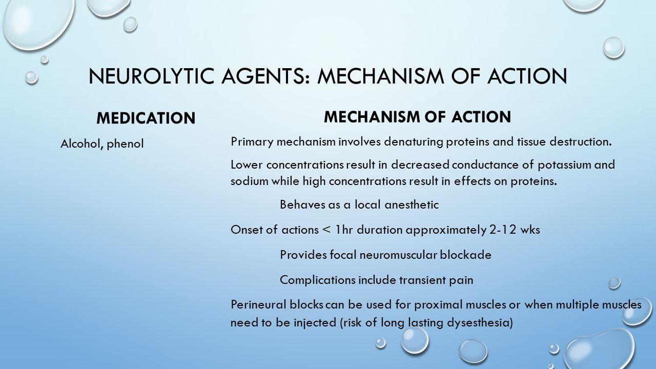 Neurolytic agents: mechanism of action