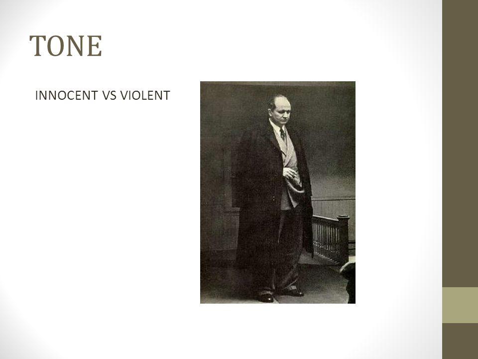 TONE INNOCENT VS VIOLENT