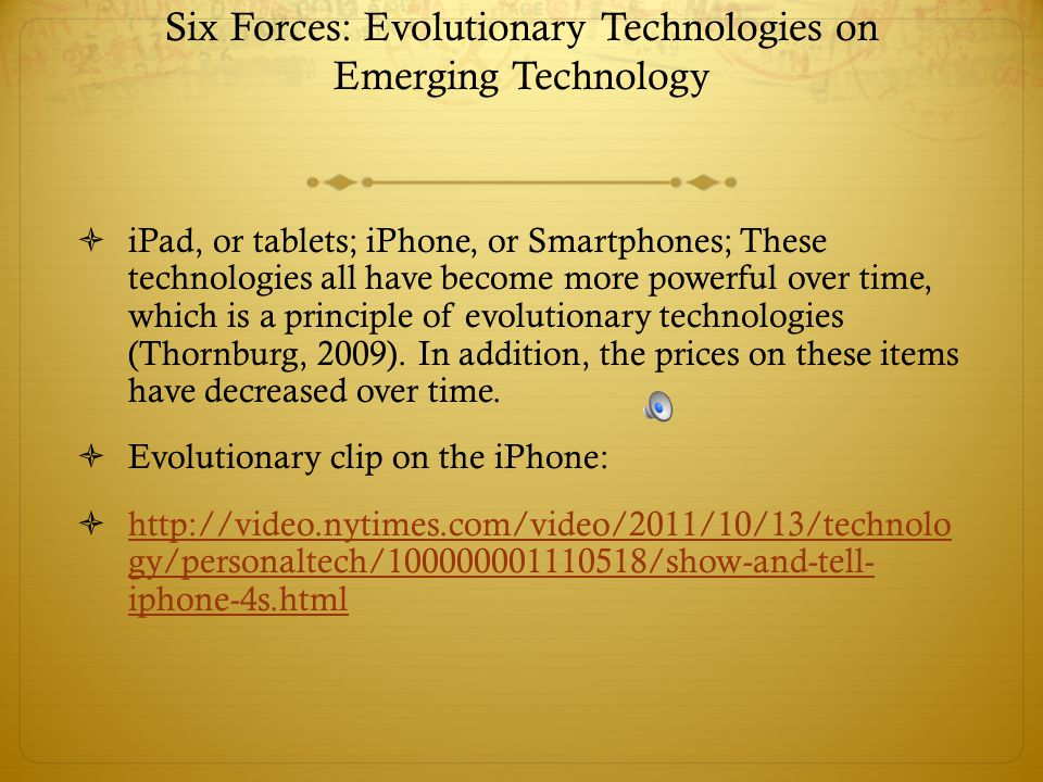 Six Forces: Evolutionary Technologies on Emerging Technology