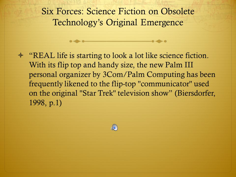 Six Forces: Science Fiction on Obsolete Technology's Original Emergence