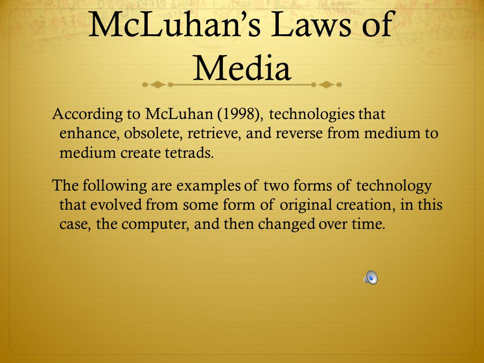 McLuhan's Laws of Media