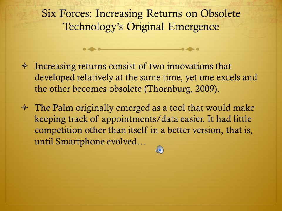 Six Forces: Increasing Returns on Obsolete Technology's Original Emergence