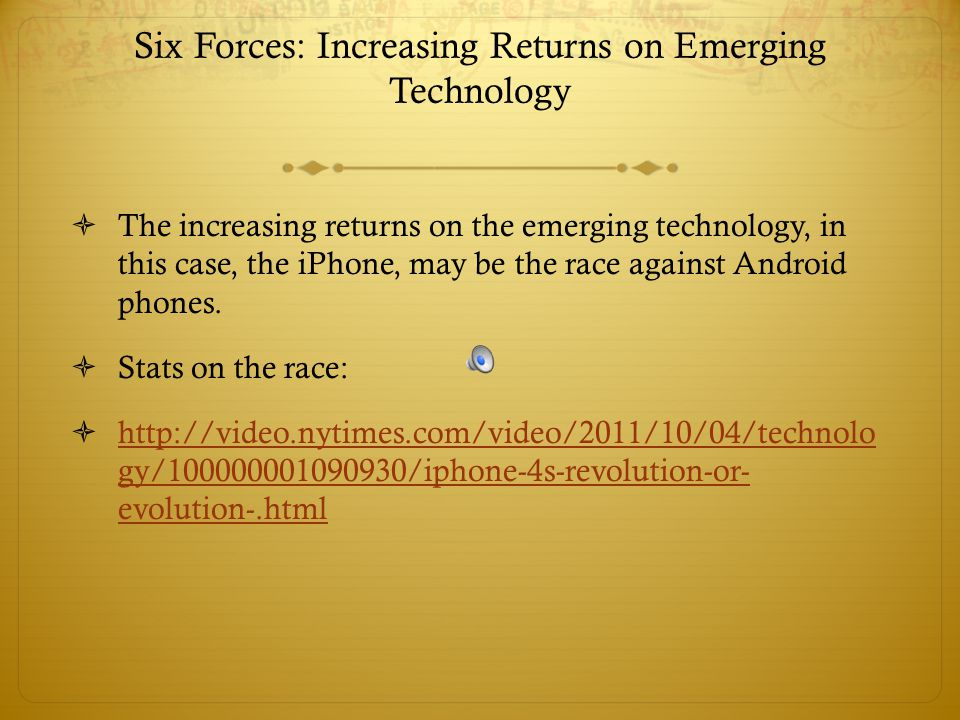 Six Forces: Increasing Returns on Emerging Technology
