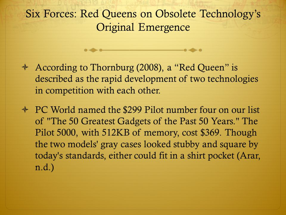 Six Forces: Red Queens on Obsolete Technology's Original Emergence