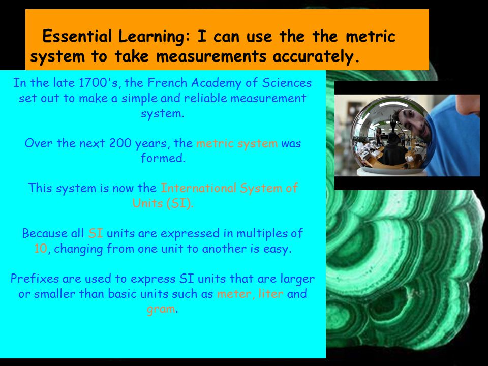 Essential Learning: I can use the the metric system to take measurements accurately.