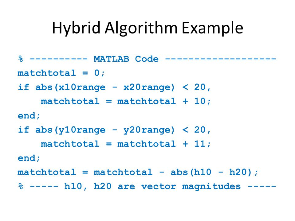 Hybrid Algorithm Example