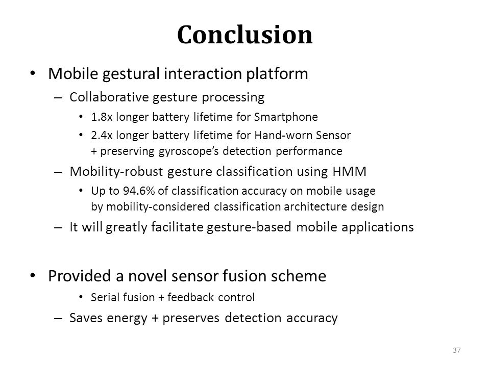 Conclusion Mobile gestural interaction platform