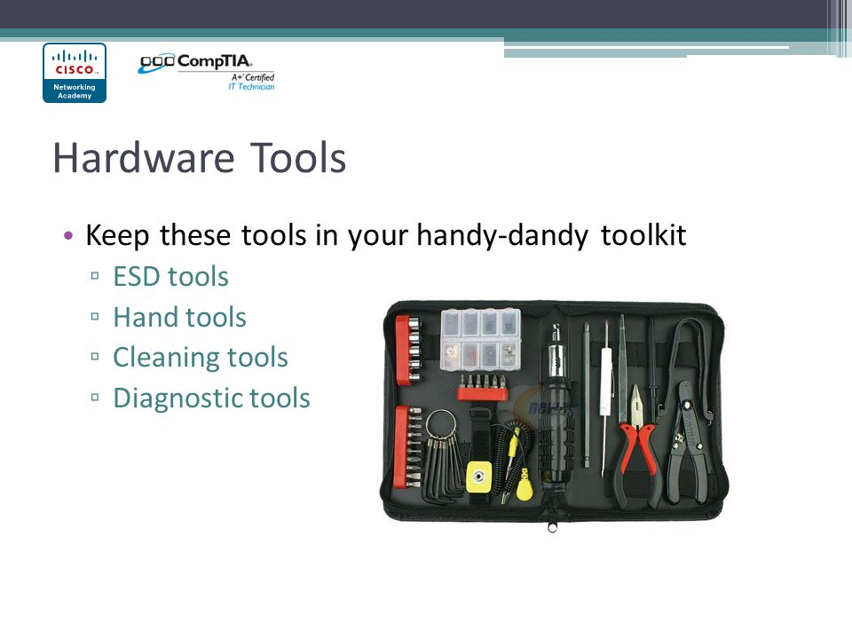 Hardware Tools Keep these tools in your handy-dandy toolkit ESD tools