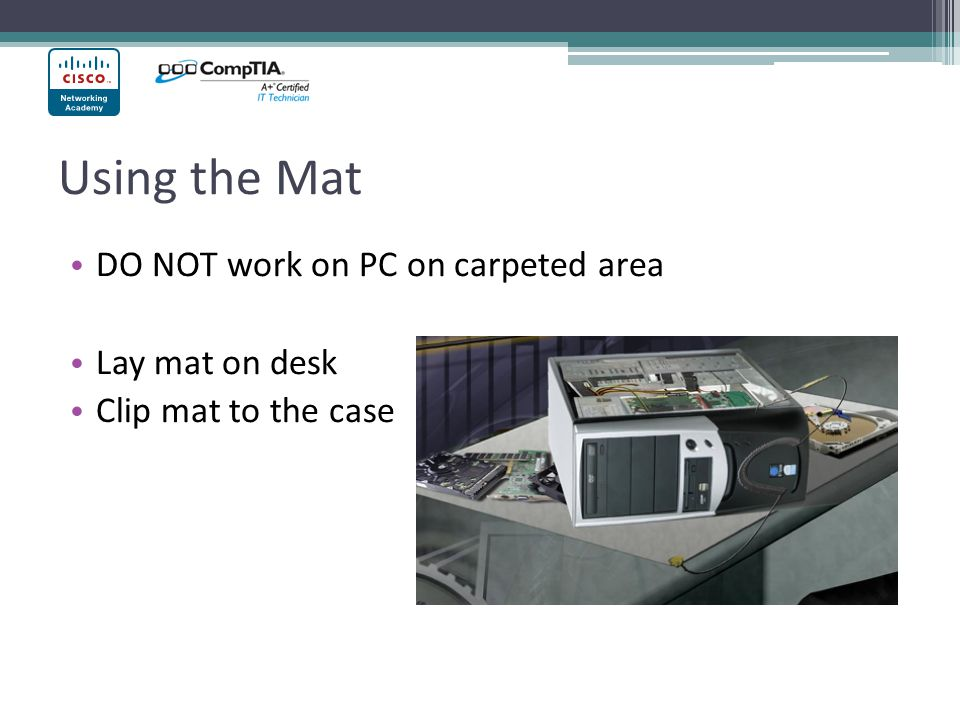Using the Mat DO NOT work on PC on carpeted area Lay mat on desk