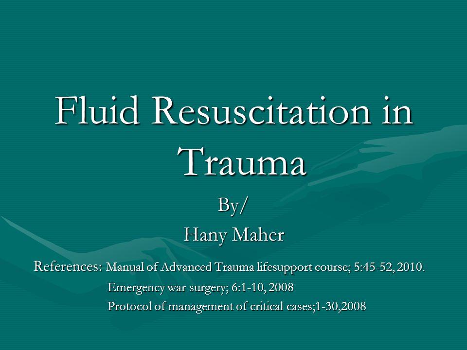 Fluid Resuscitation in Trauma