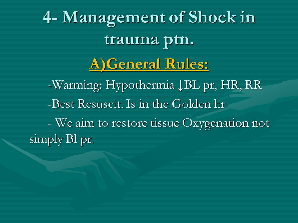 4- Management of Shock in trauma ptn.