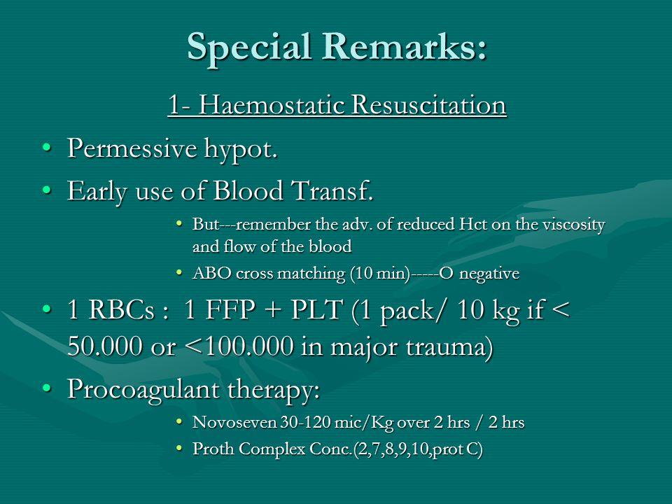 1- Haemostatic Resuscitation