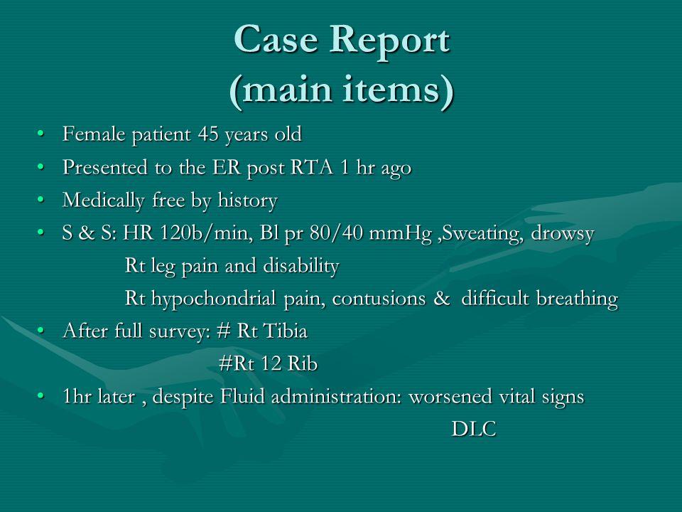 Case Report (main items)