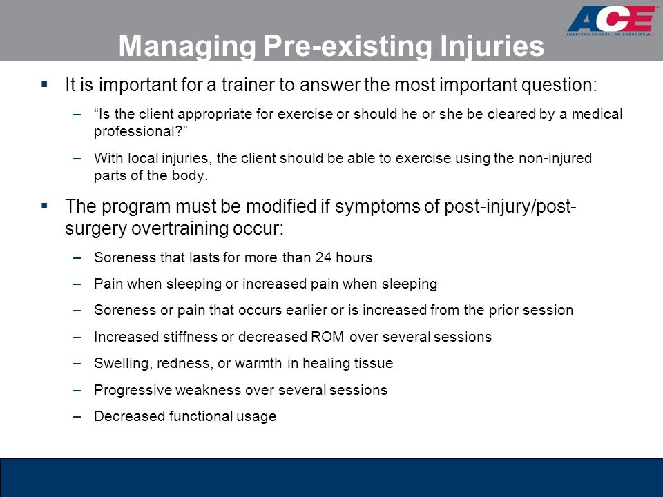 Managing Pre-existing Injuries