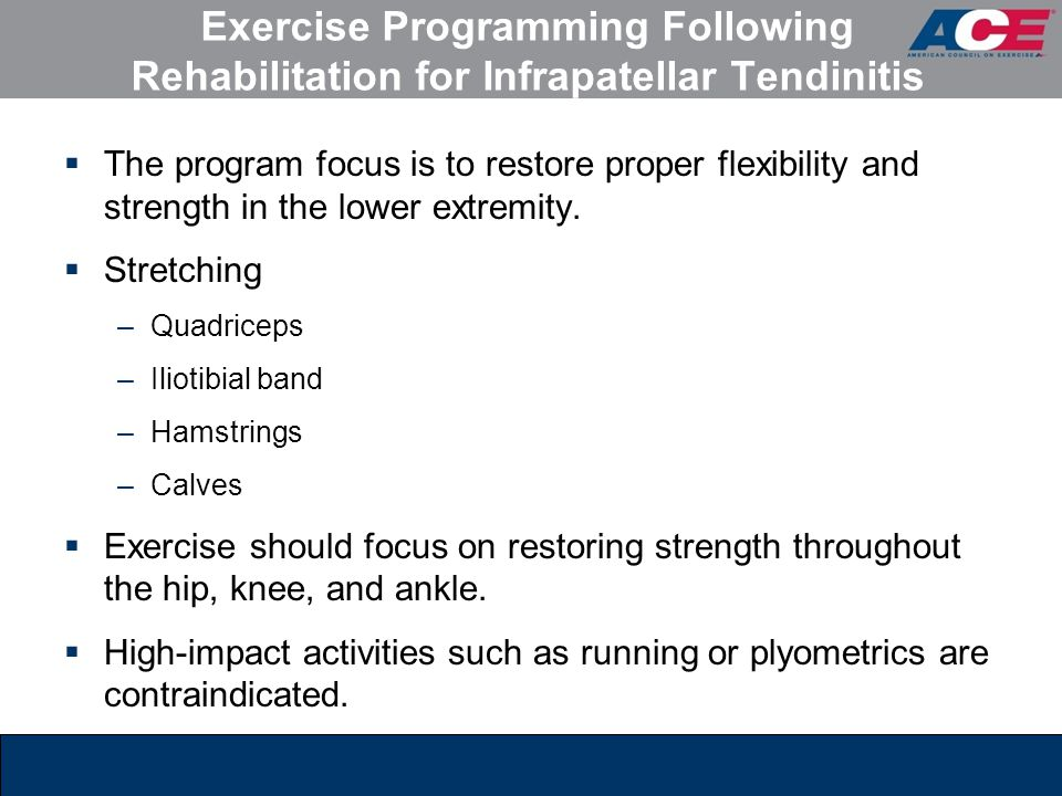 Exercise Programming Following Rehabilitation for Infrapatellar Tendinitis