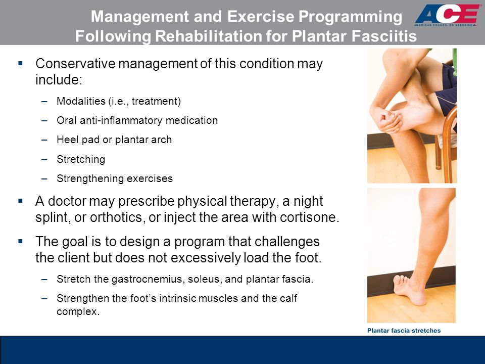 Management and Exercise Programming Following Rehabilitation for Plantar Fasciitis