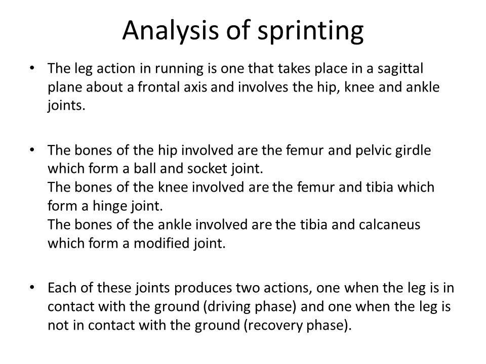 Analysis of sprinting