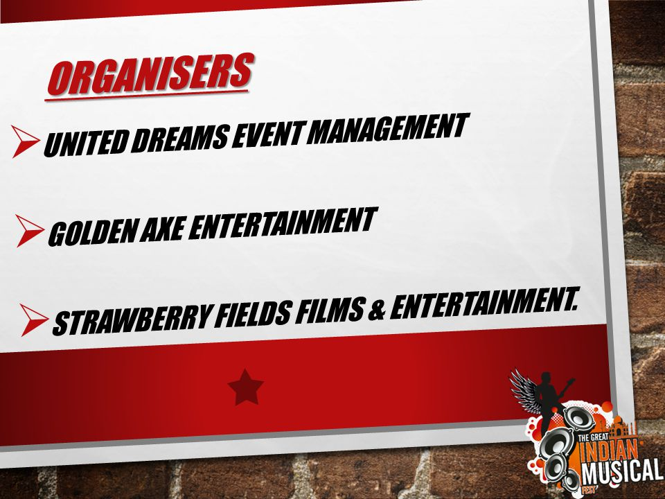 ORGANISERS UNITED DREAMS EVENT MANAGEMENT GOLDEN AXE ENTERTAINMENT