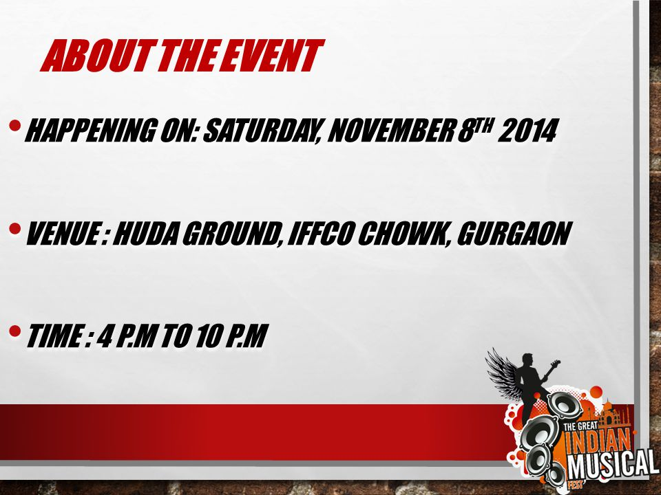 ABOUT THE EVENT HAPPENING ON: SATURDAY, NOVEMBER 8TH 2014