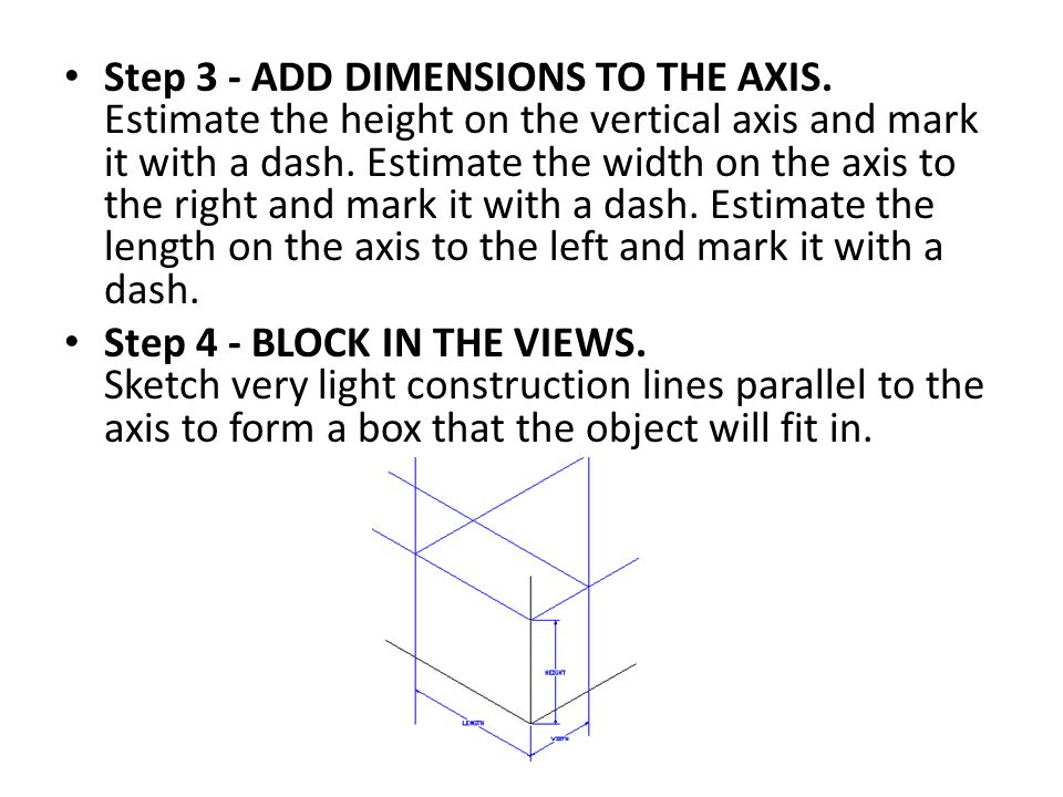 Step 3 - ADD DIMENSIONS TO THE AXIS