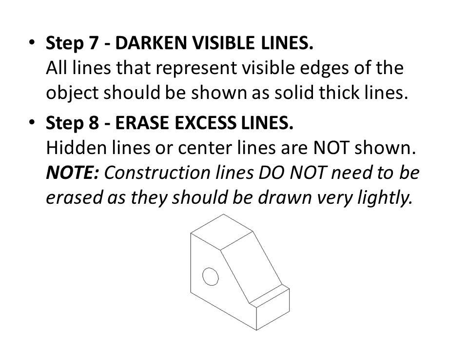 Step 7 - DARKEN VISIBLE LINES