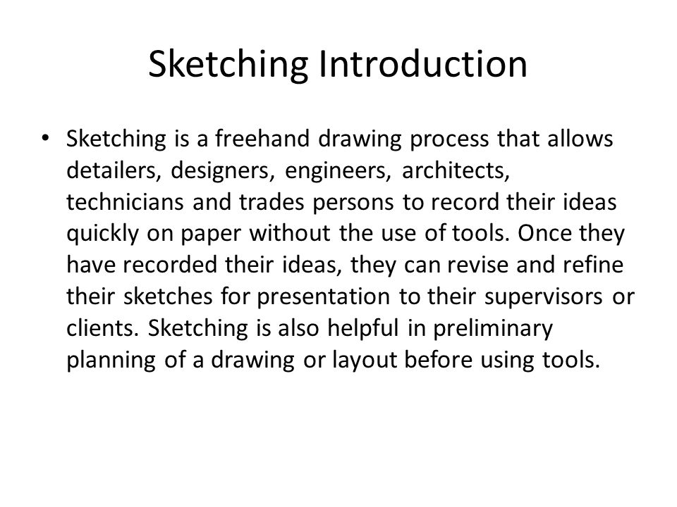 Sketching Introduction