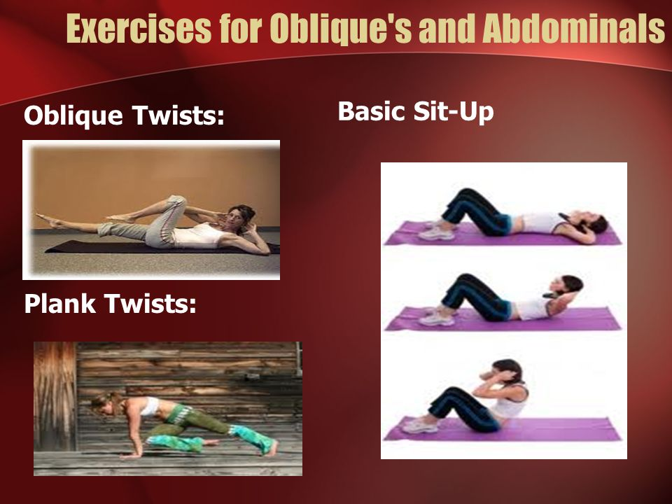Exercises for Oblique s and Abdominals