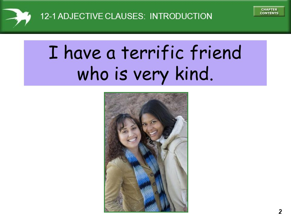 I have a terrific friend