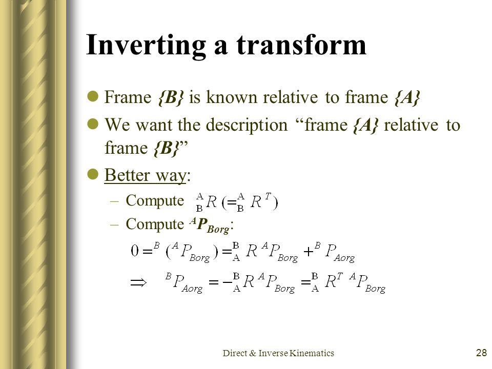 Direct & Inverse Kinematics