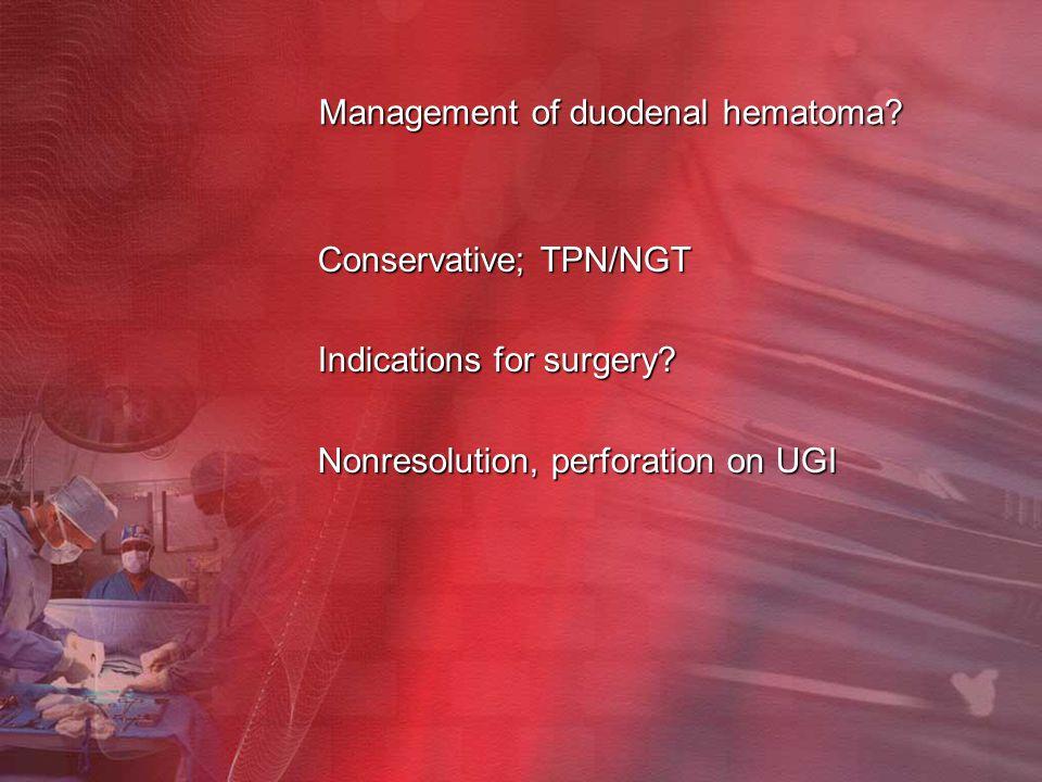 Management of duodenal hematoma